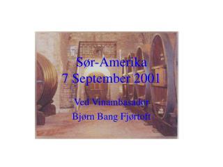 Sør-Amerika 7 September 2001