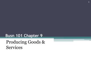 Busn 101 Chapter 9