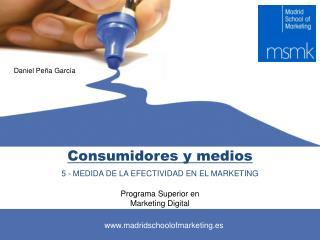 Consumidores y medios