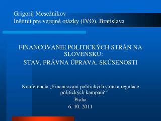 Grigorij Mesežnikov In štitút pre verejné otázky ( IVO), Bratislava