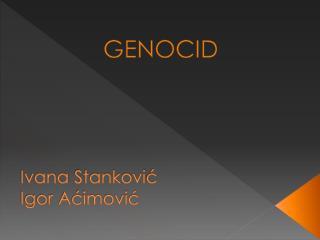 Ivana Stankovi ć Igor Aćimović