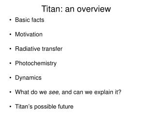 Titan: an overview
