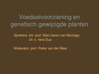 Voedselvoorziening en genetisch gewijzigde planten