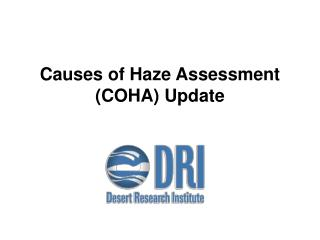 Causes of Haze Assessment (COHA) Update