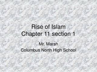 Rise of Islam Chapter 11 section 1