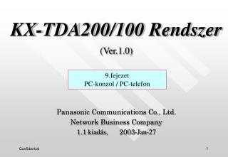 KX-TDA200/100  R e ndszer (Ver.1.0)