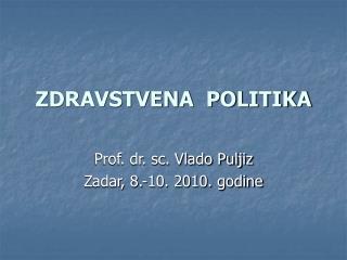 ZDRAVSTVENA  POLITIKA