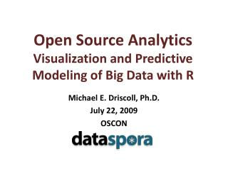 Open Source Analytics Visualization and Predictive Modeling of Big Data with R