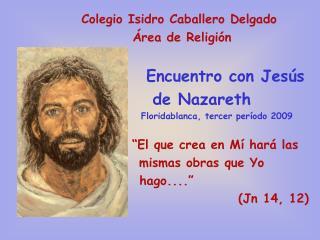 Colegio Isidro Caballero Delgado                       Área de Religión