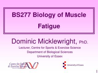 BS277 Biology of Muscle Fatigue