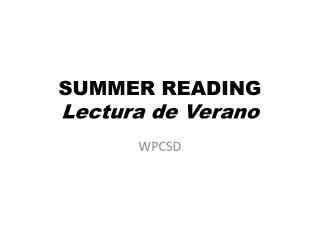 SUMMER READING Lectura  de  Verano