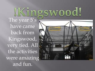 ! Kingswood !