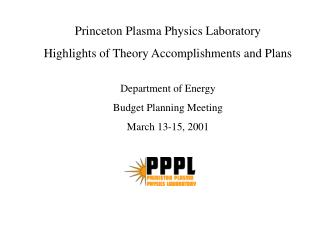 Princeton Plasma Physics Laboratory Highlights of Theory Accomplishments and Plans