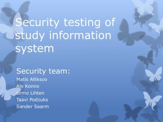 Security testing of  study information system