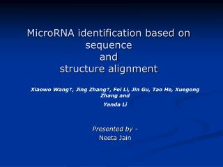 MicroRNA identification based on  sequence  and structure alignment