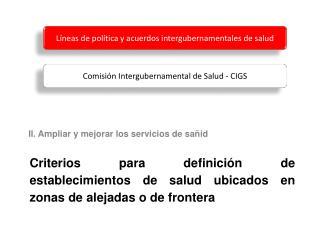 Criterios para definición de establecimientos de salud ubicados en zonas de alejadas o de frontera