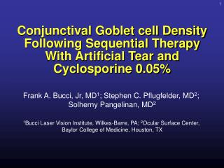 Conjunctival Goblet cell Density Following Sequential Therapy With Artificial Tear and Cyclosporine 0.05