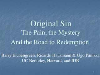 Original Sin The Pain, the Mystery And the Road to Redemption