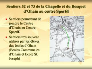 Sentiers 52 et 73 de la Chapelle et du Bosquet d'Ohain au centre Sportif