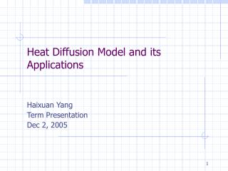 Heat Diffusion Model and its Applications