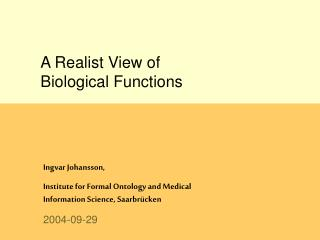 A Realist View of  Biological Functions