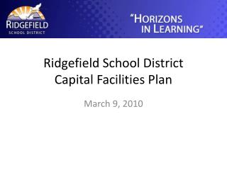 Ridgefield School District Capital Facilities Plan