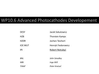 WP10.6 Advanced Photocathodes Developement