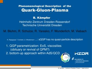 Phenomenological Description  of the  Quark-Gluon-Plasma