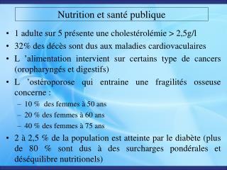 Nutrition et sant  publique