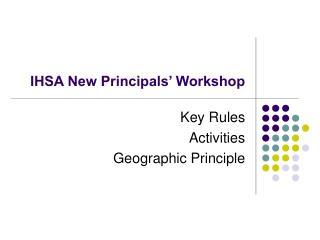 IHSA New Principals' Workshop
