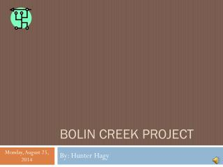 BOLIN  CreeK  Project
