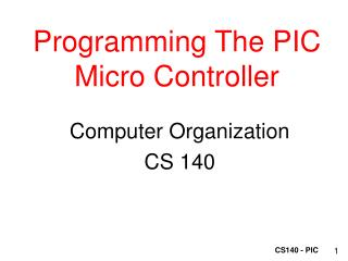 Programming The PIC Micro Controller