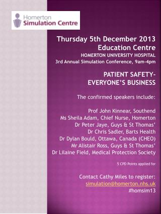Thursday 5th December 2013  Education Centre  HOMERTON UNIVERSITY HOSPITAL