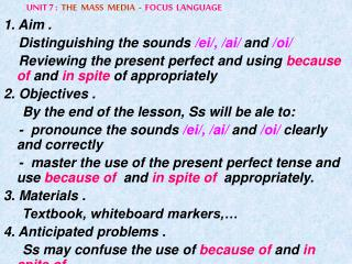 UNIT 7 : THE  MASS  MEDIA  -   FOCUS  LANGUAGE 1. Aim .