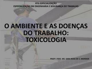 RTG ESPECIALIZAÇÃO ESPECIALIZAÇÃO EM ENGENHARIA E SEGURANÇA DO TRABALHO
