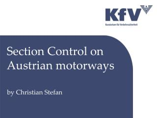 Section Control on Austrian motorways