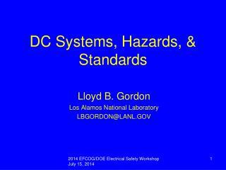 DC Systems, Hazards, & Standards