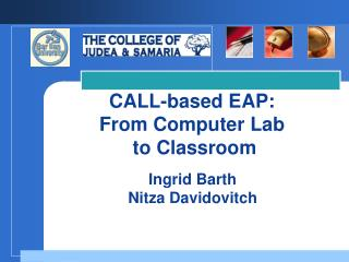 CALL-based EAP:  From Computer Lab  to Classroom