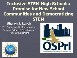Inclusive STEM High Schools: Promise for New School Communities and Democratizing STEM