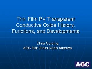 Thin Film PV Transparent Conductive Oxide History, Functions, and Developments