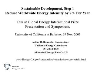 Sustainable Development, Step 1 Reduce Worldwide Energy Intensity by 2 Per Year  Talk at Global Energy International Pri