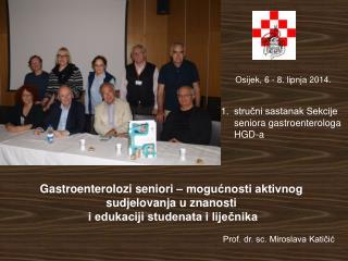 Osijek, 6 - 8. lipnja 2014.