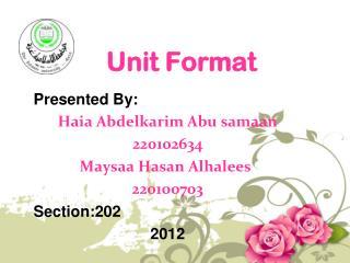 Unit Format