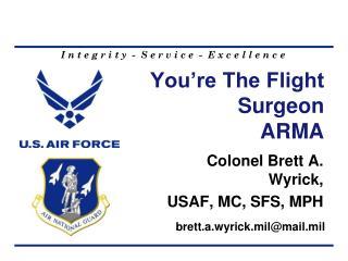 You're The Flight Surgeon ARMA