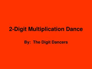 2-Digit Multiplication Dance