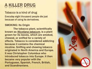 A Killer Drug