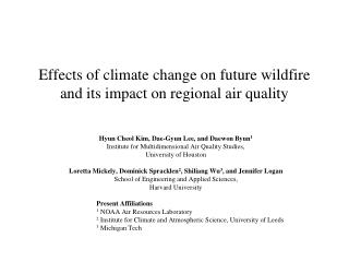 Effects of climate change on future wildfire and its impact on regional air quality