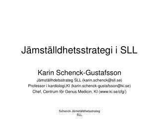 J mst lldhetsstrategi i SLL