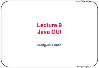 Lecture 9  Java GUI