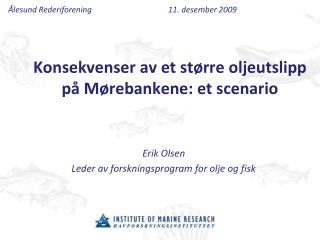 Konsekvenser av et større oljeutslipp på  Mørebankene : et scenario